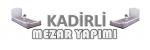 Kadirli Mezar Yapımı 0543 607 4143 Osmaniye Mermer Mezar Yapımı Mezarcı